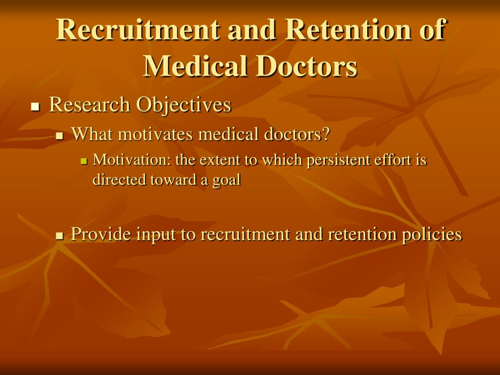 Recruitment and Retention of Medical Doctors
