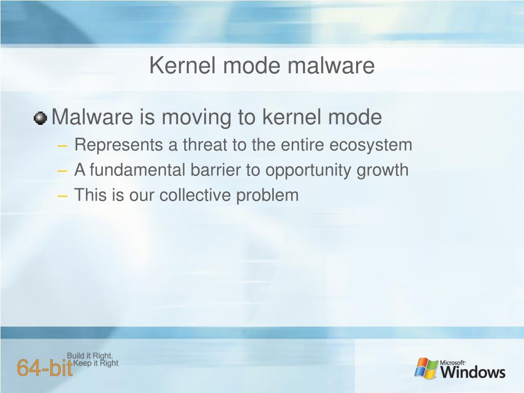 Kernel mode malware