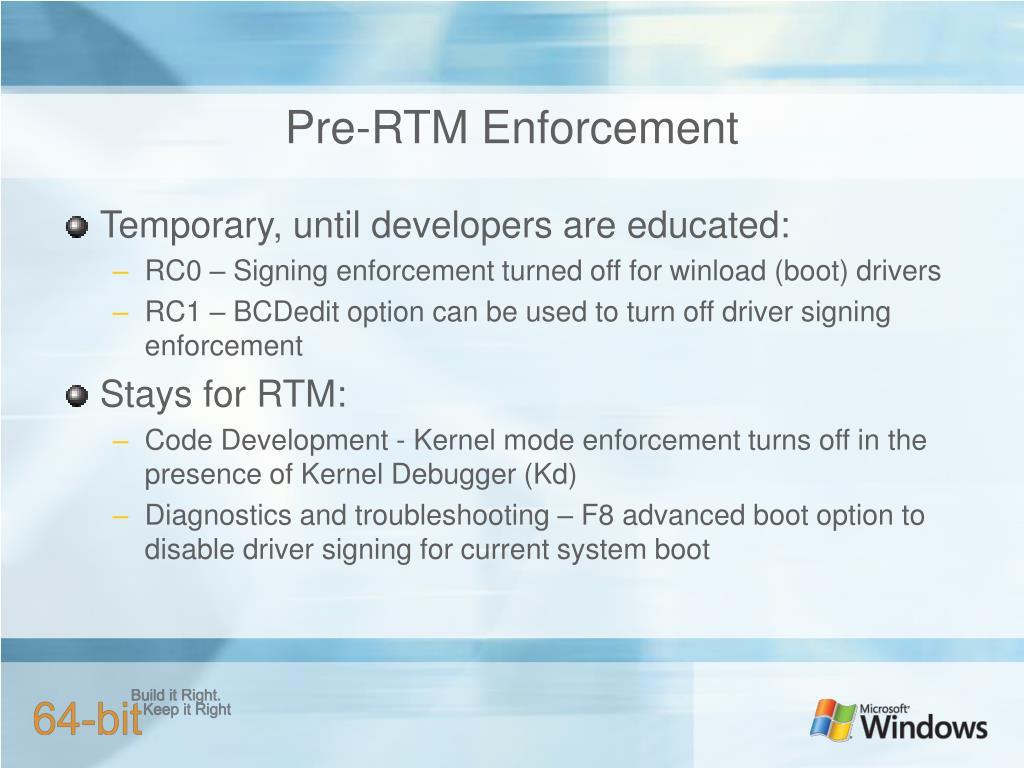 Pre-RTM Enforcement