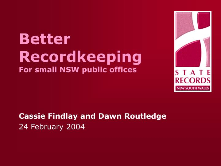 Better recordkeeping for small nsw public offices