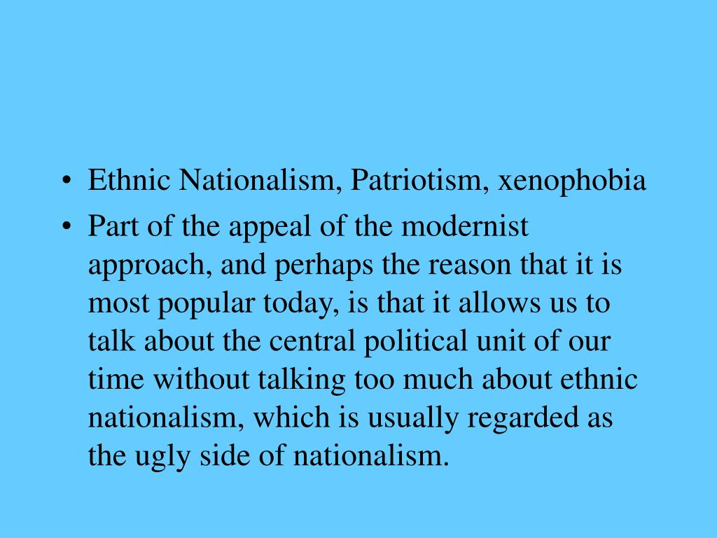Ethnic Nationalism, Patriotism, xenophobia