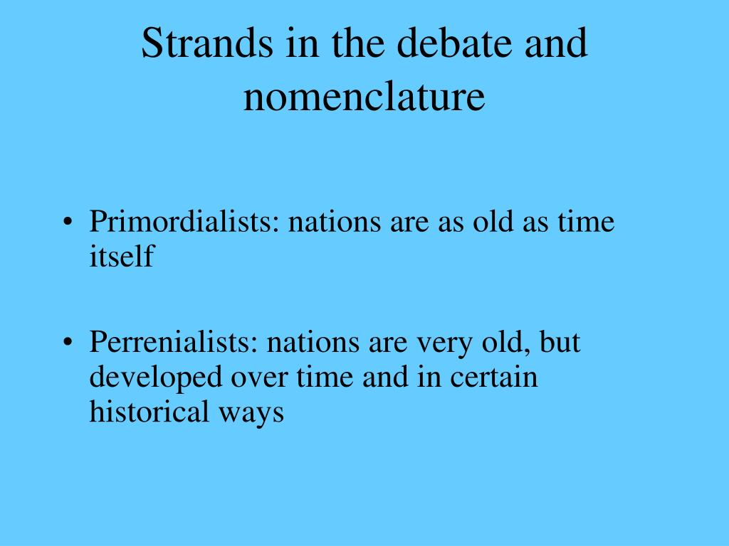 Strands in the debate and nomenclature