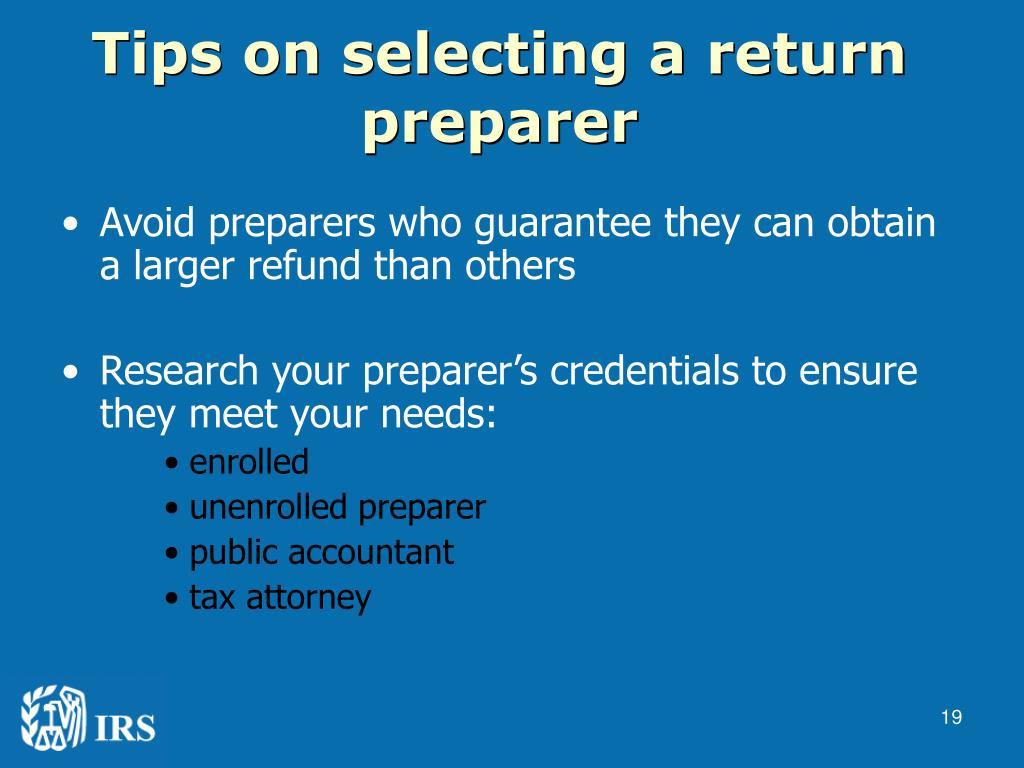 Tips on selecting a return preparer