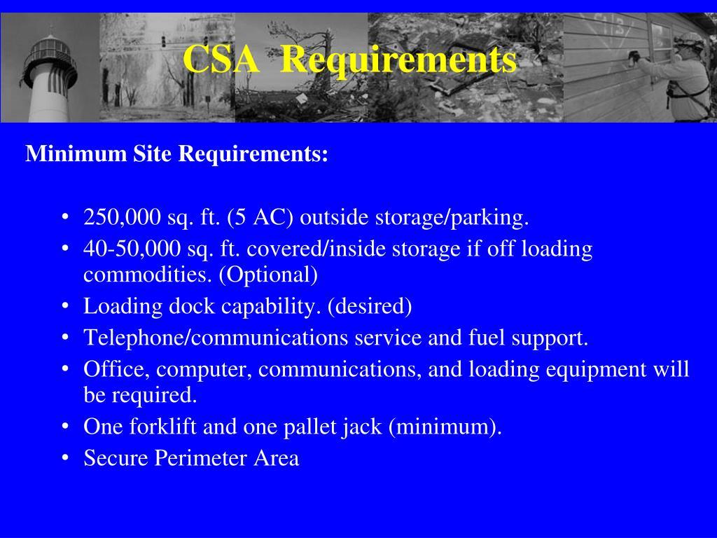 CSA  Requirements