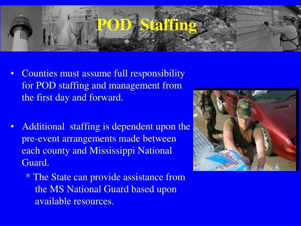 POD  Staffing