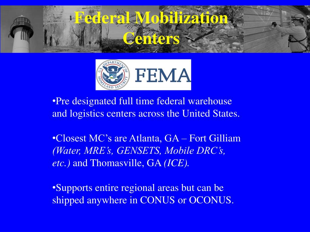 Federal Mobilization Centers