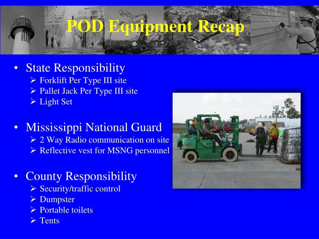 POD Equipment Recap