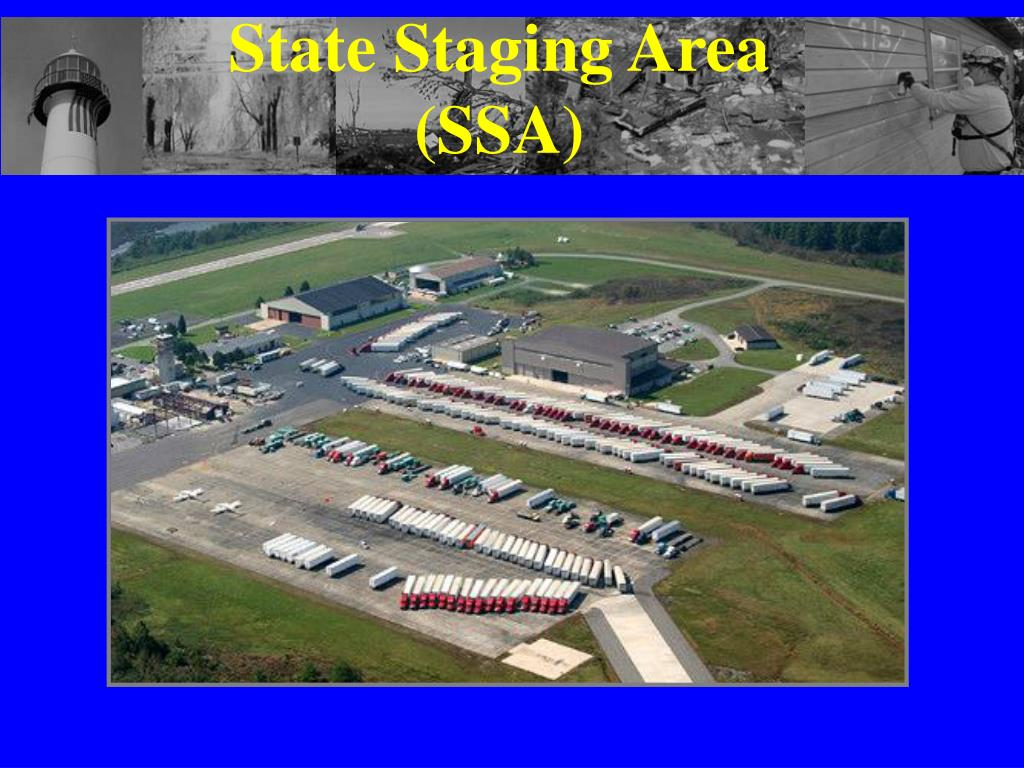State Staging Area (SSA)