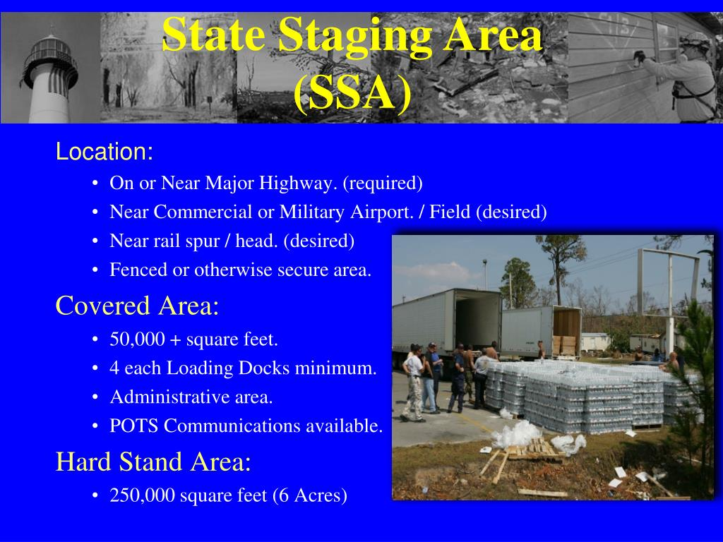 State Staging Area