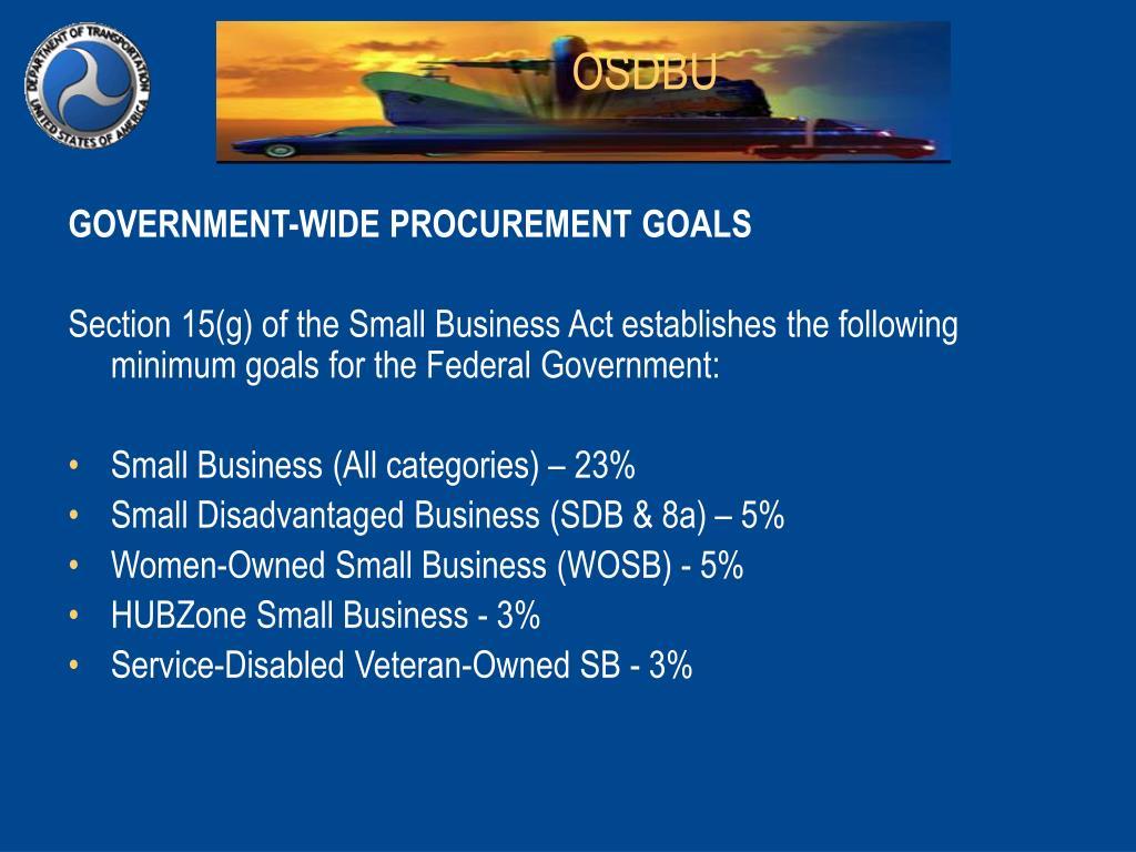 GOVERNMENT-WIDE PROCUREMENT GOALS