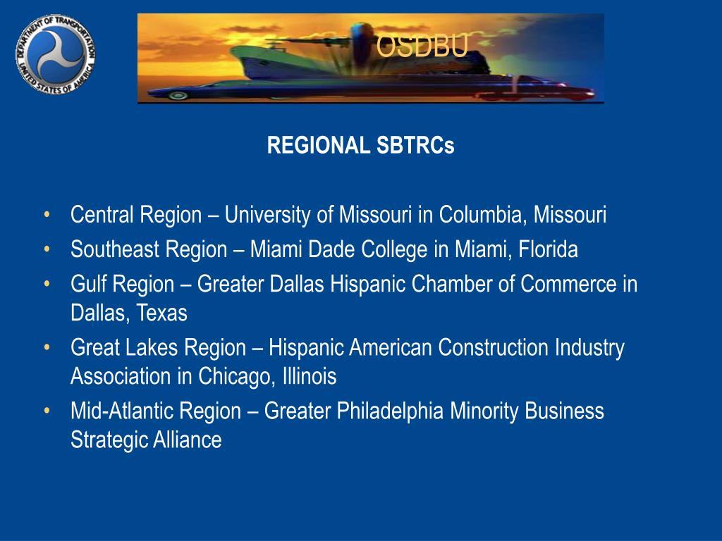 REGIONAL SBTRCs