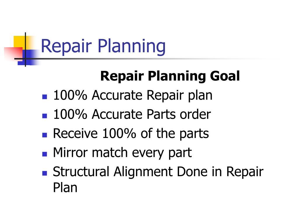 Repair Planning