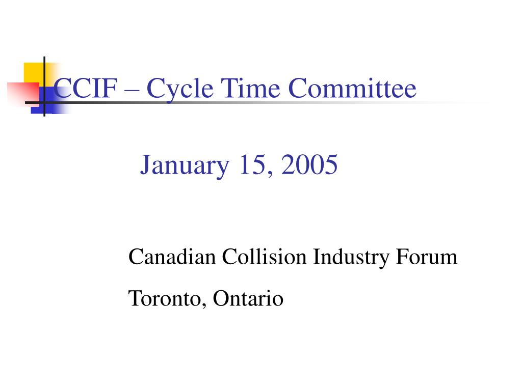 CCIF – Cycle Time Committee