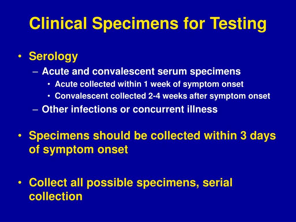 Clinical Specimens for Testing