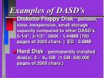 examples of dasd s