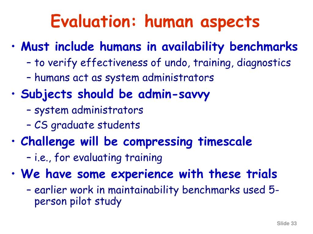 Evaluation: human aspects