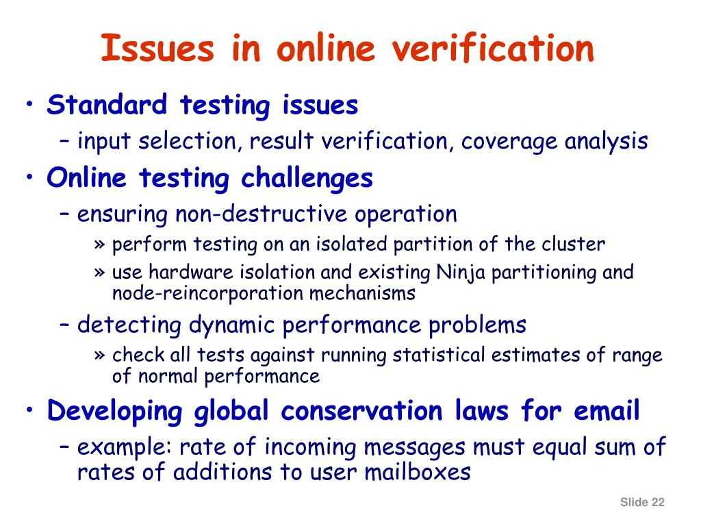 Issues in online verification
