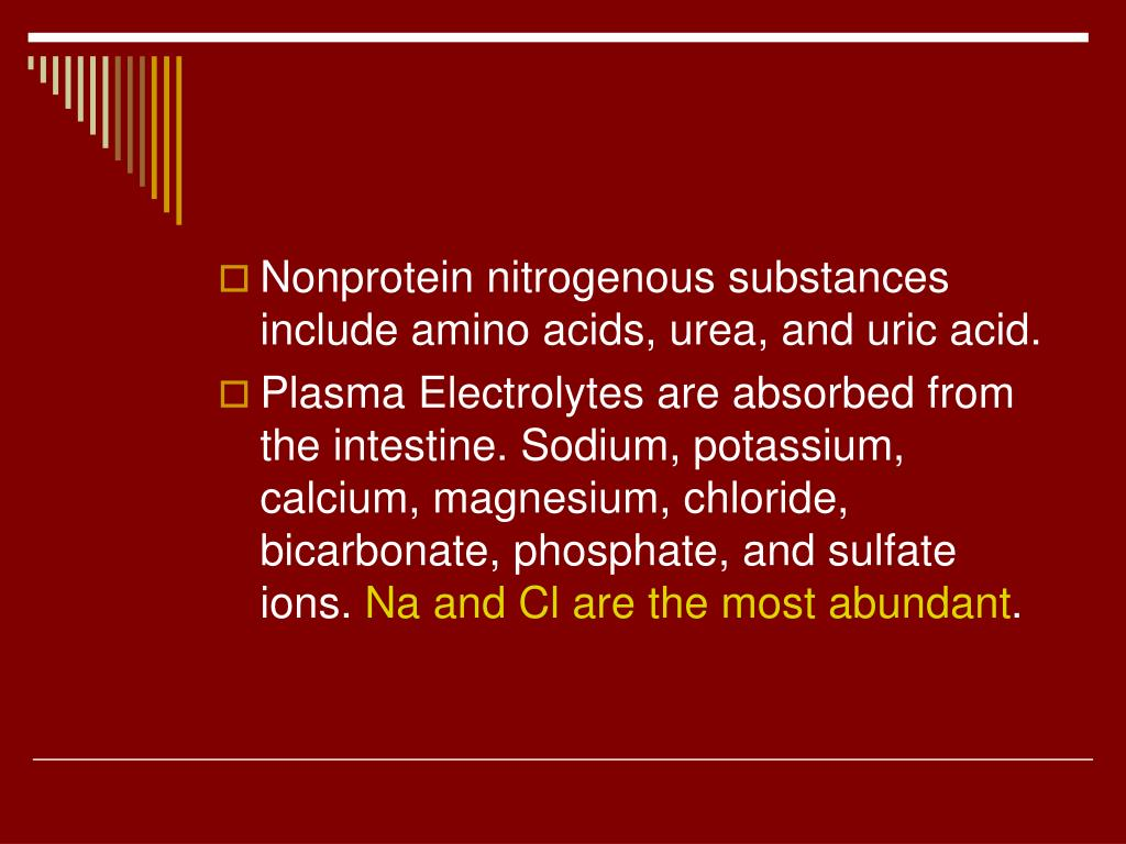 Nonprotein nitrogenous substances include amino acids, urea, and uric acid.