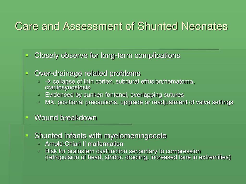 Care and Assessment of Shunted Neonates