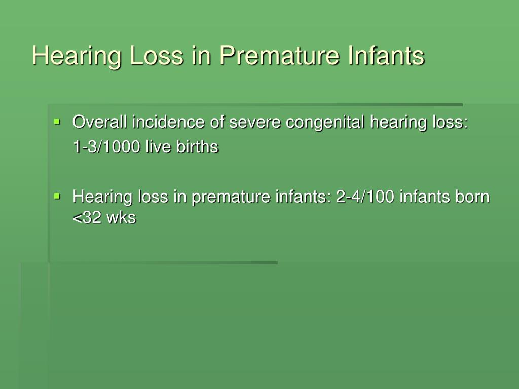 Hearing Loss in Premature Infants