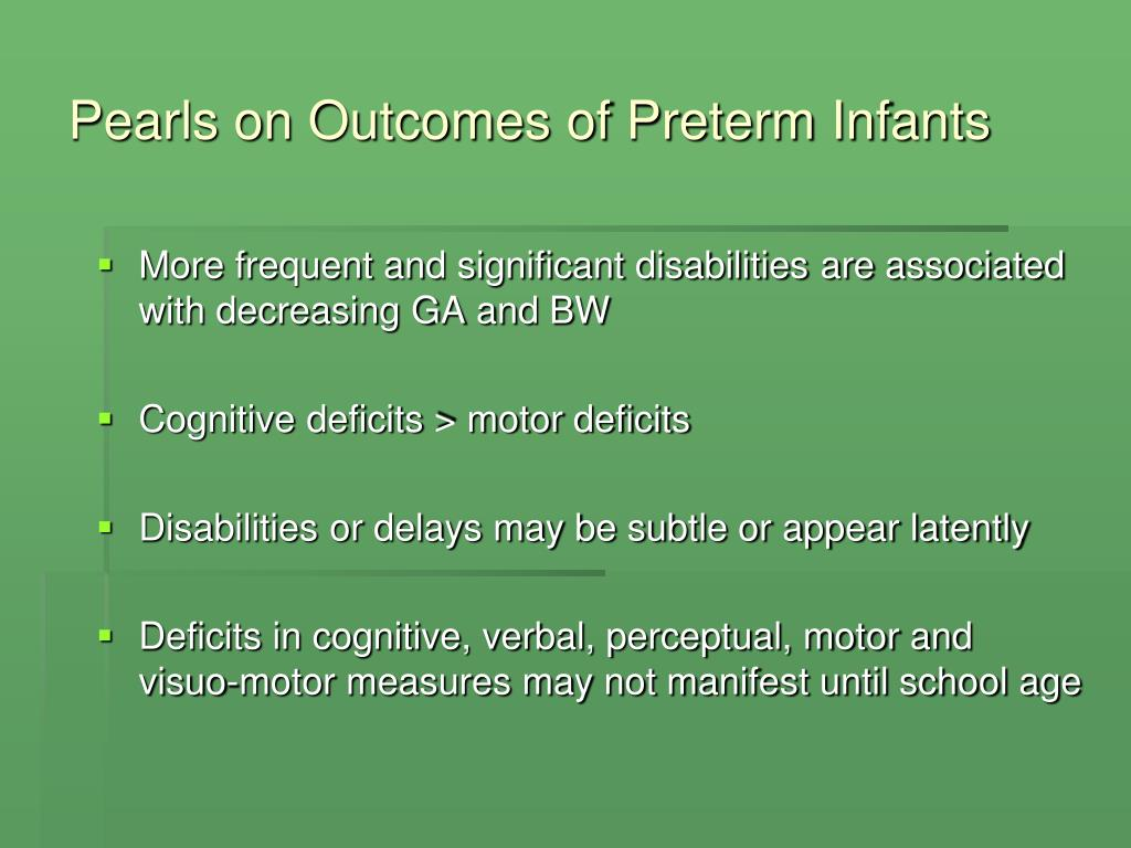 Pearls on Outcomes of Preterm Infants
