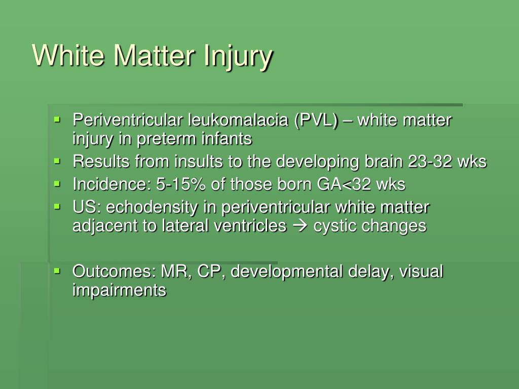 White Matter Injury