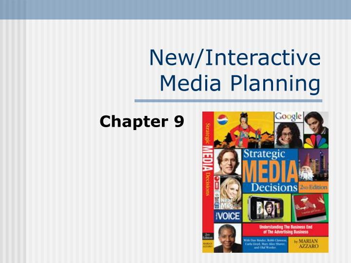 New interactive media planning