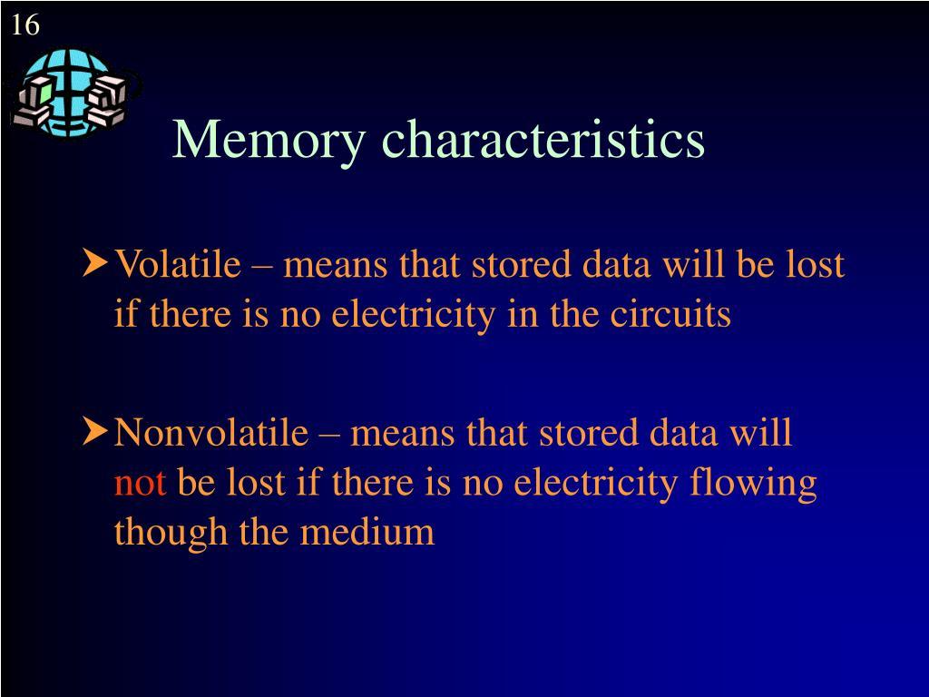 Memory characteristics
