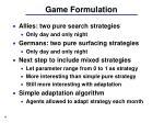 game formulation