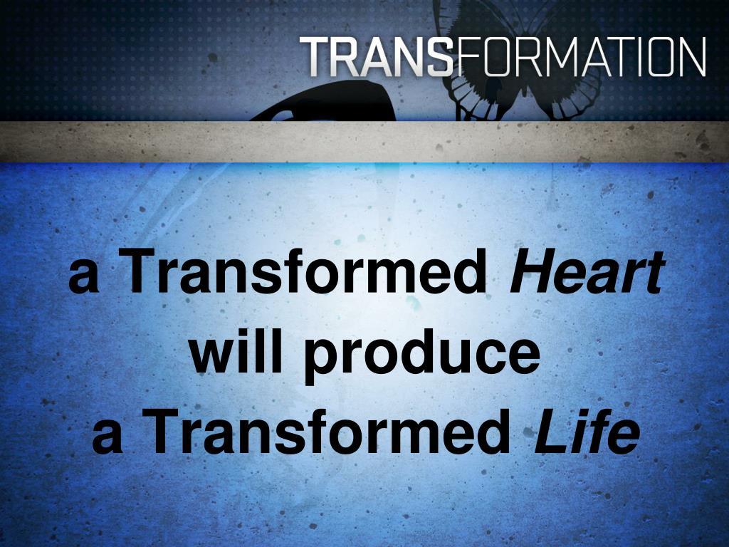 a Transformed