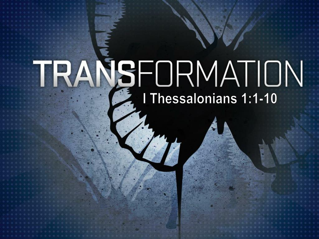 I Thessalonians 1:1-10