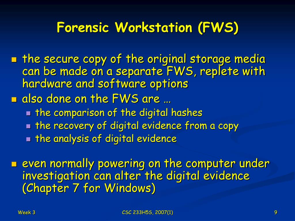 Forensic Workstation (FWS)