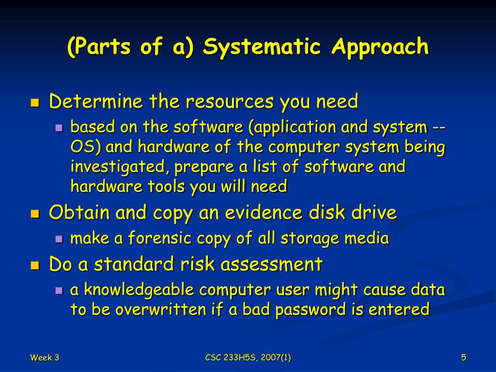 (Parts of a) Systematic Approach