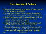 protecting digital evidence