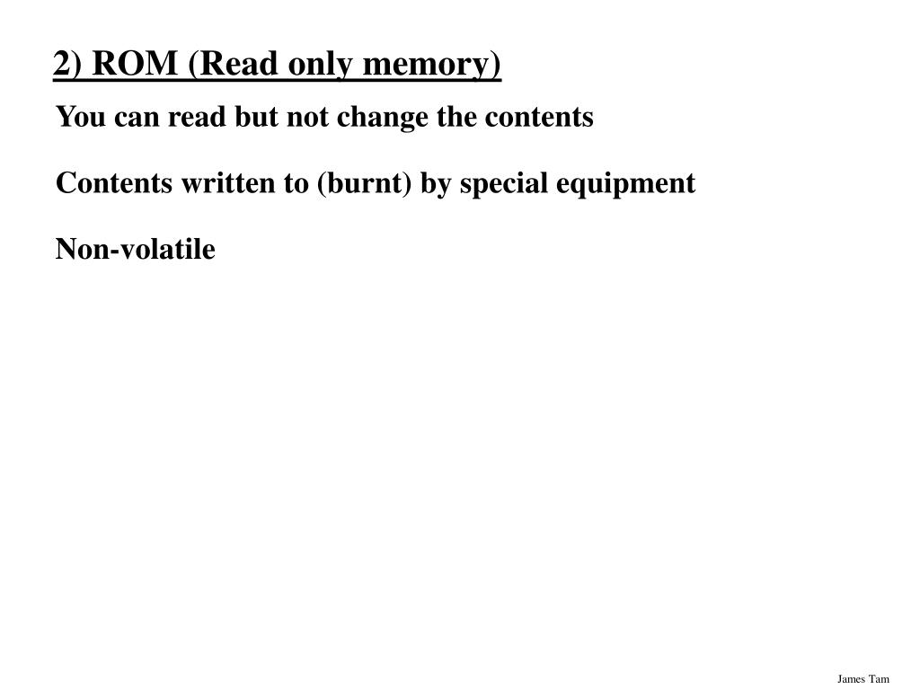 2) ROM (Read only memory)