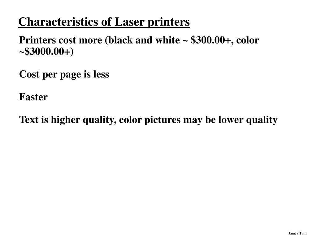 Characteristics of Laser printers
