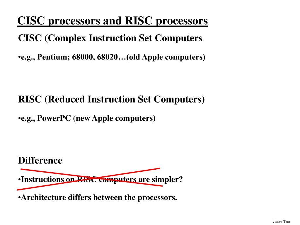 CISC processors and RISC processors