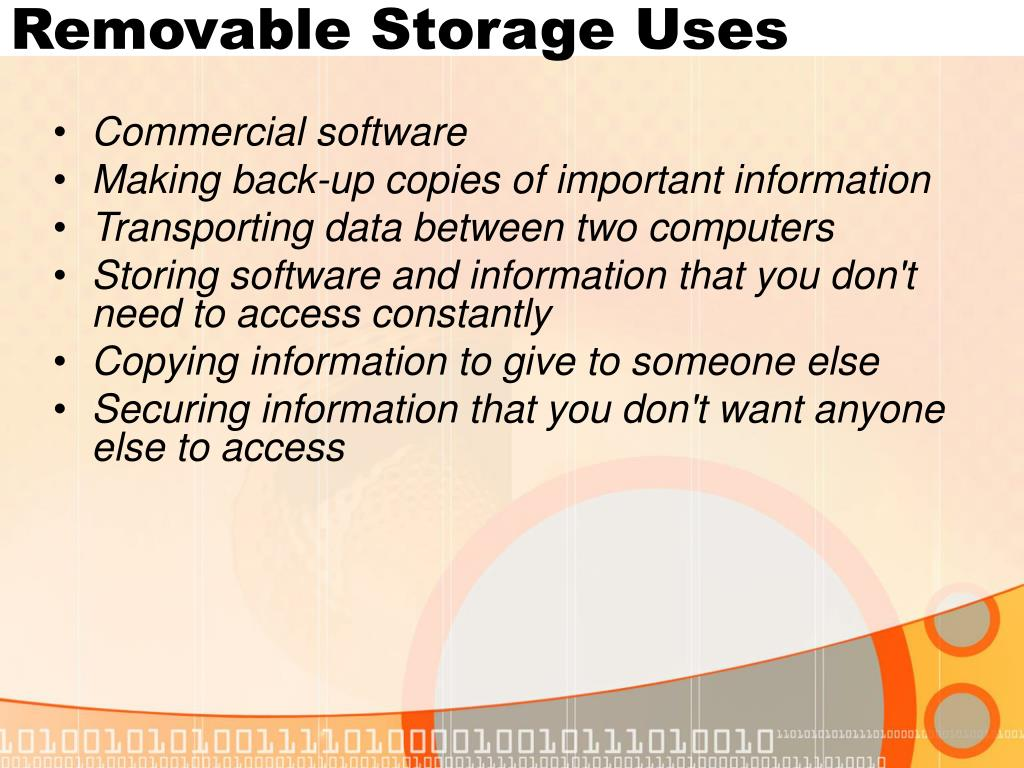 Removable Storage Uses