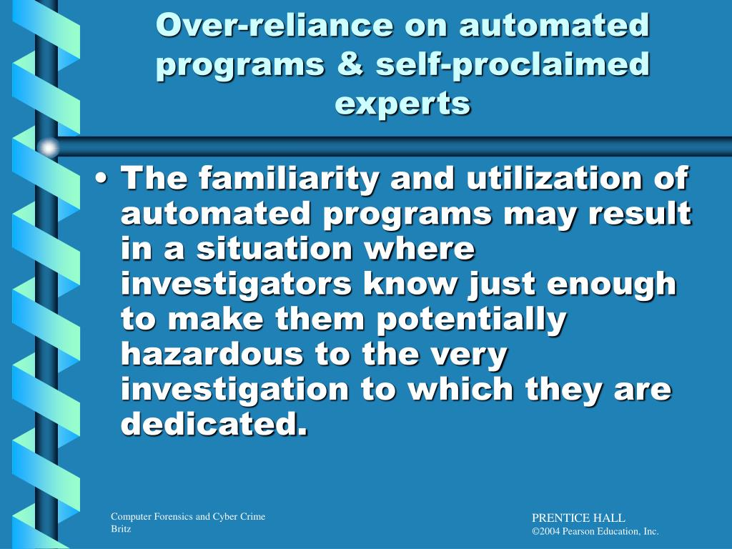 Over-reliance on automated programs & self-proclaimed experts