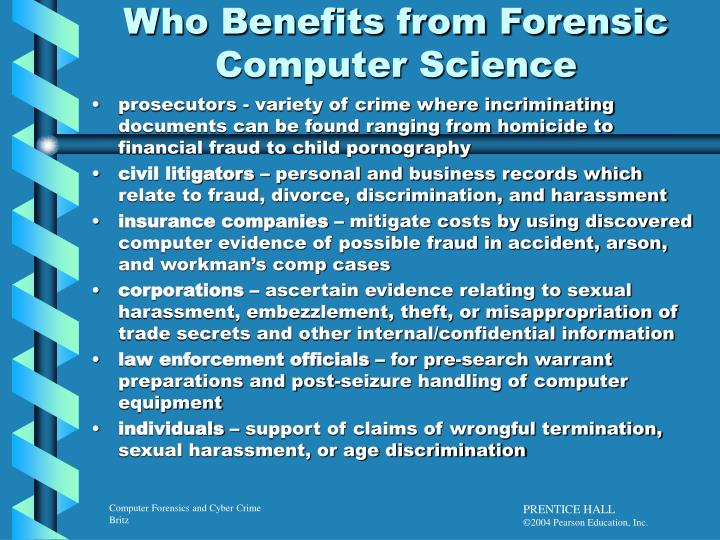 Who benefits from forensic computer science