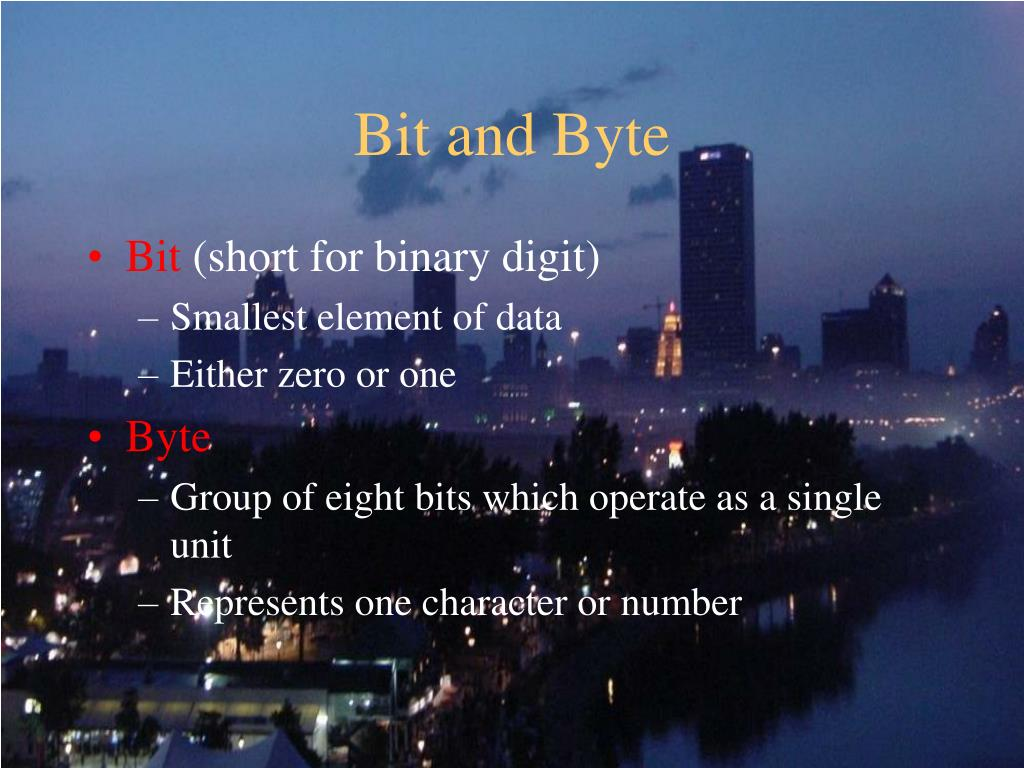 Bit and Byte