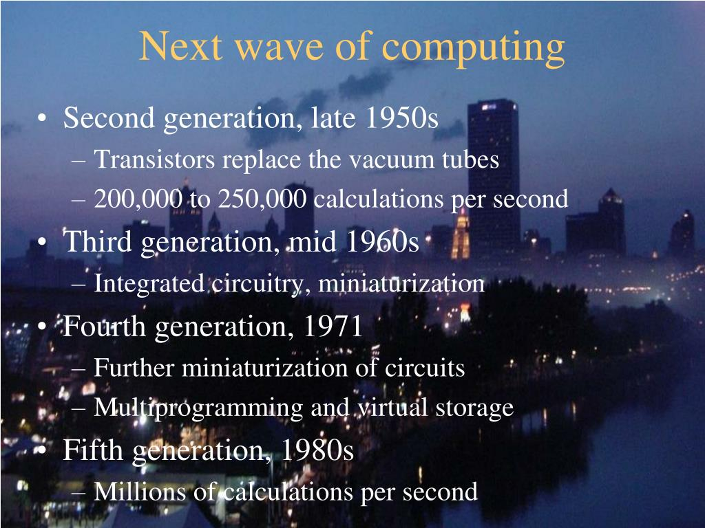Next wave of computing