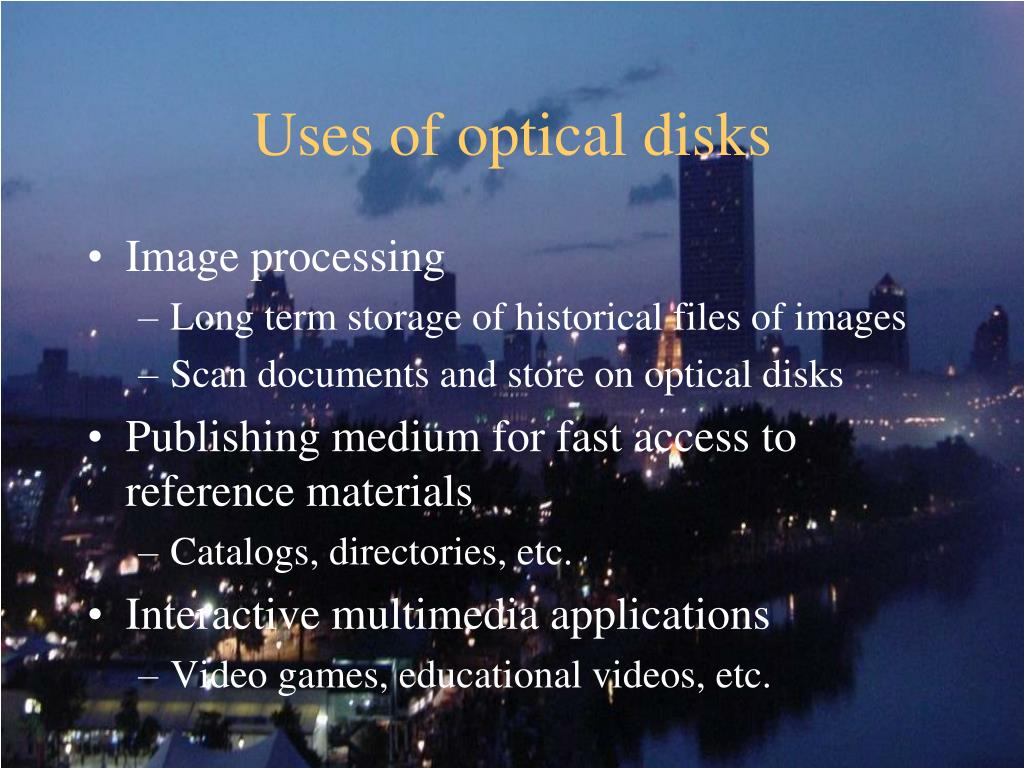 Uses of optical disks