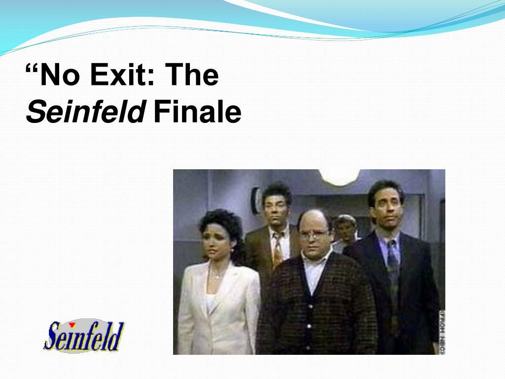 """""""No Exit: The"""