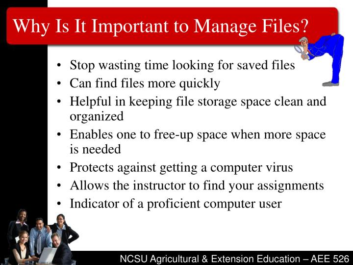 Why is it important to manage files