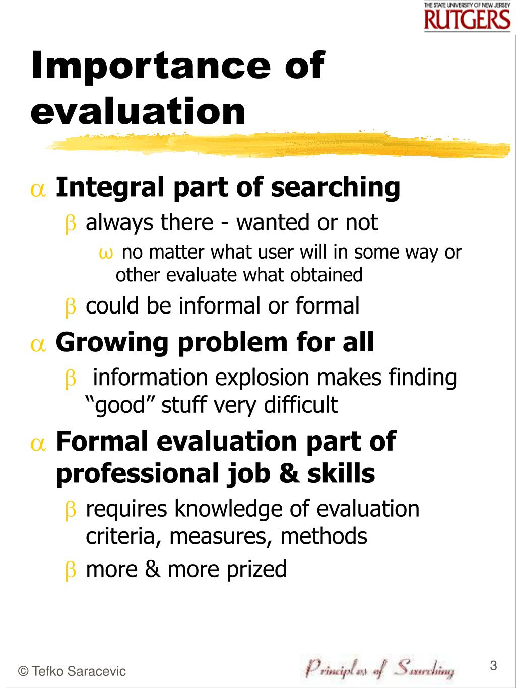 Importance of evaluation
