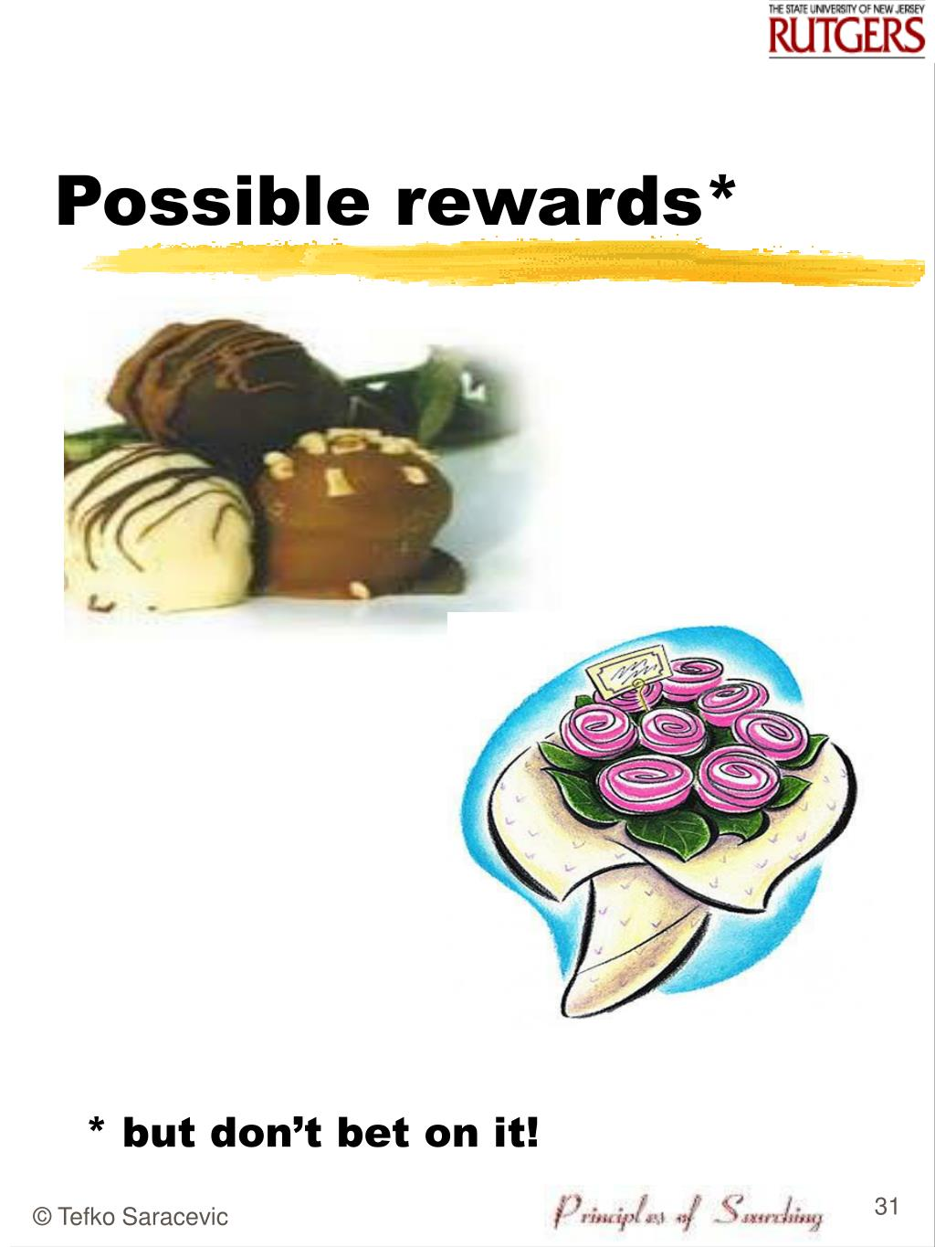 Possible rewards*