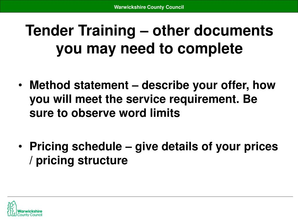 Tender Training – other documents you may need to complete