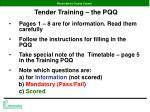 tender training the pqq8