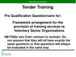 tender training7
